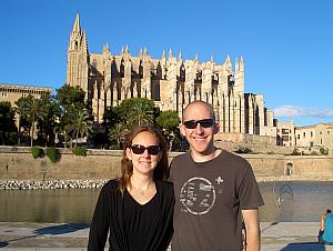 Kelly and Jay in front of the Cathedral of Santa Maria of Palma